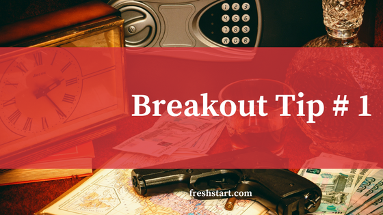 Breakout Tip #1